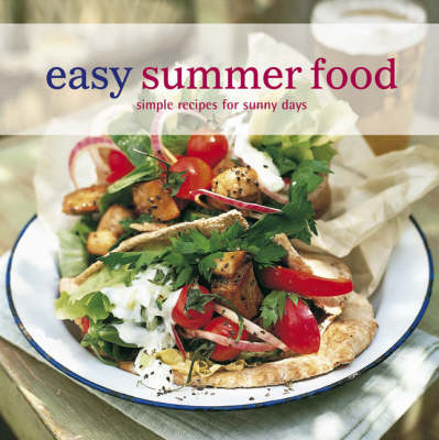 Easy Summer Food Simple Recipes for Sunny Days by
