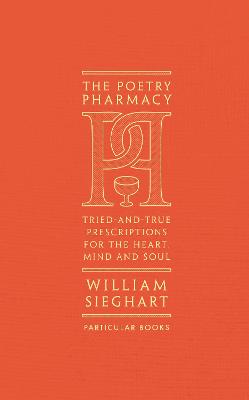 Cover for The Poetry Pharmacy by William Sieghart