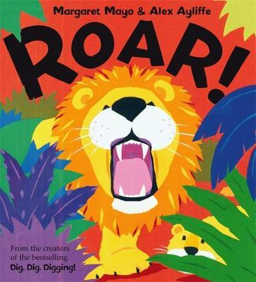 Roar! by Margaret Mayo
