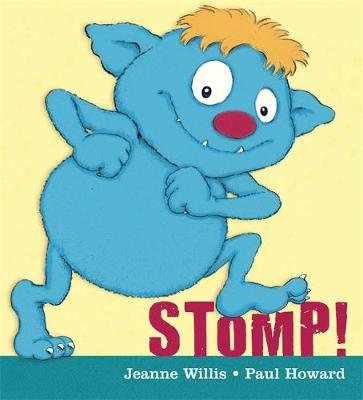 Stomp! by Jeanne Willis