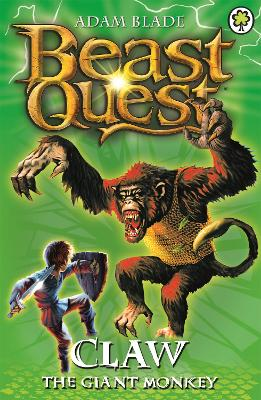 Beast Quest: Claw the Giant Monkey Series 2 Book 2 by Adam Blade