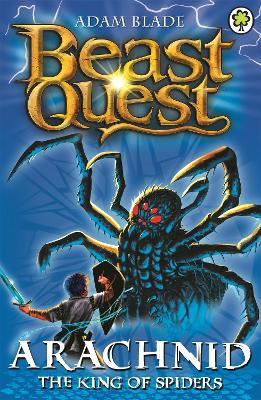 Beast Quest: Arachnid the King of Spiders Series 2 Book 5 by Adam Blade