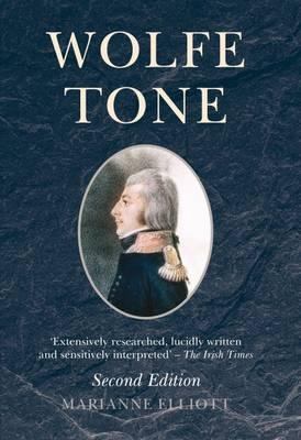 Wolfe Tone Second edition by Marianne Elliott