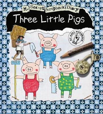 The Three Little Pigs My Secret Scrapbook Diary by Kees Moerbeek