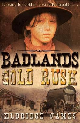 Gold Rush by Eldridge James
