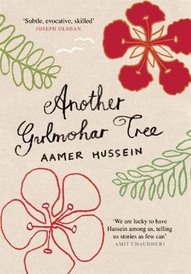 Another Gulmohar Tree by Aamer Hussein