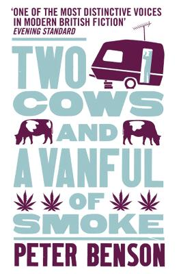 Two Cows and a Vanful of Smoke by Peter Benson