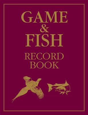 Game and Fish Record Book by Rodger McPhail