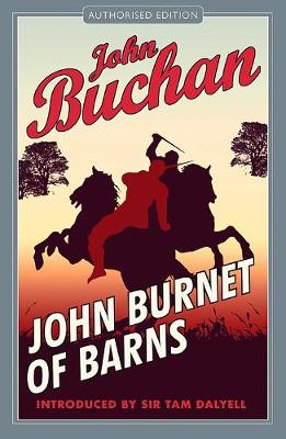 John Burnet of Barns by John Buchan