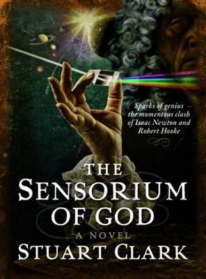 The Sensorium of God by Stuart Clark