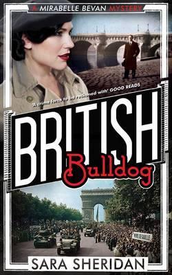 British Bulldog A Mirabelle Bevan Mystery by Sara Sheridan