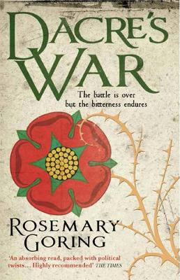 Dacre's War by Rosemary Goring