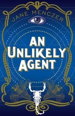An Unlikely Agent by Jane Menczer