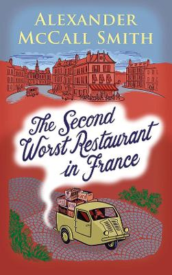 Cover for The Second Worst Restaurant in France by Alexander McCall Smith