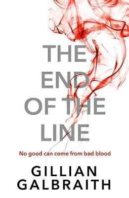 Cover for The End of the Line by Gillian Galbraith