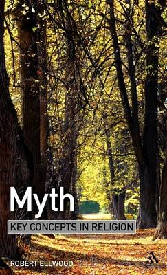 Myth by Robert S. Ellwood