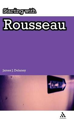Starting with Rousseau by James Delaney