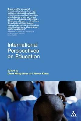 International Perspectives on Education by Meng Huat Chau