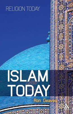Islam Today An Introduction by Ron Geaves
