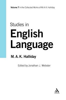 Studies in English Language by M. A. K. Halliday, Jonathan J. Webster