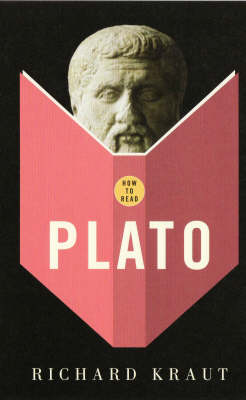 How to Read Plato by Richard Kraut