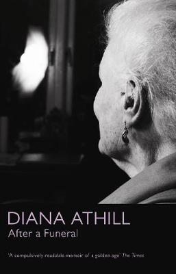 After a Funeral by Diana Athill