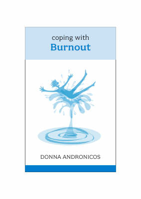 Coping with Burnout by Donna Andronicos