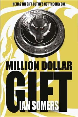 Million Dollar Gift by Ian Somers