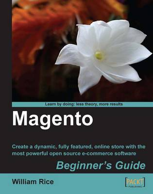 Magento: Beginner's Guide by William Rice