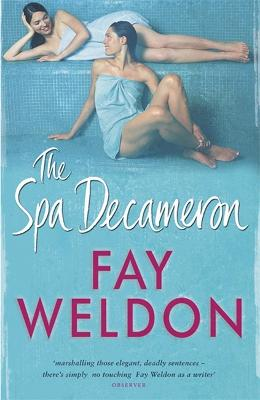 The Spa Decameron by Fay Weldon