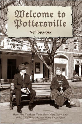 Welcome to Pottersville by Neil Spagna