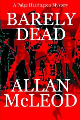 Barely Dead by Allan McLeod