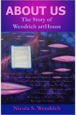 ABOUT US The Story of Wendrich ArtHouse by Nicola, Wendrich