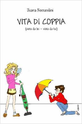 Vita Di Coppia by Juana, Romandini