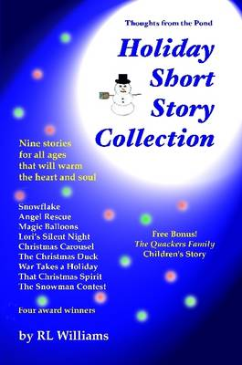 Thoughts from the Pond - Holiday Short Story Collection by R., L. Williams