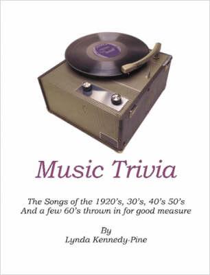 Music Trivia by Lynda, Kennedy-Pine