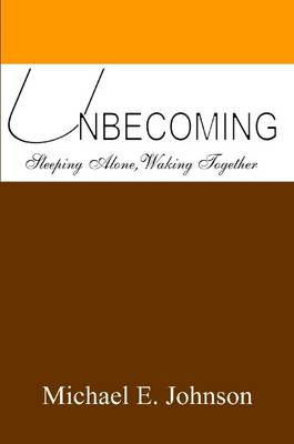 Unbecoming by Michael, Johnson