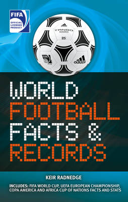 FIFA World Football Facts & Records by Keir Radnedge