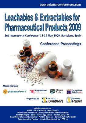 Leachables and Extractables for Pharmaceutical Products 2009 by iSmithers