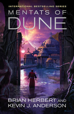 Mentats of Dune by Kevin J. Anderson, Brian Herbert