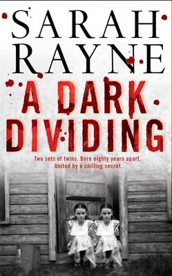 Dark Dividing by Sarah Rayne