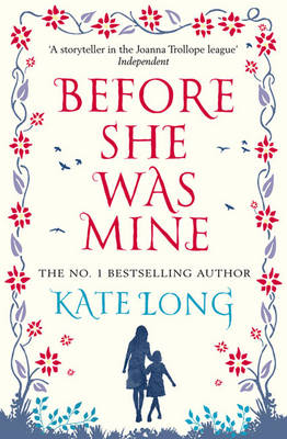 Before She Was Mine by Kate Long