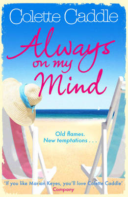 Always on My Mind by Colette Caddle