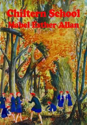 Chiltern School by Mabel Esther Allan