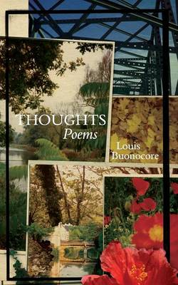 Thoughts Poems by Louis Buonocore