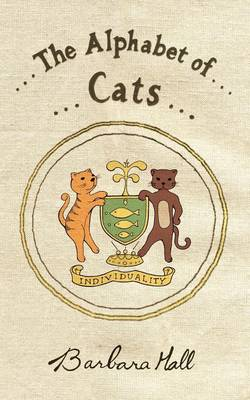The Alphabet of Cats by Barbara Hall