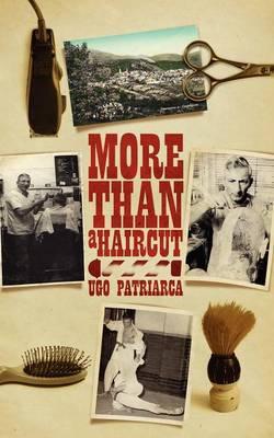 More Than a Haircut by Ugo Patriarca