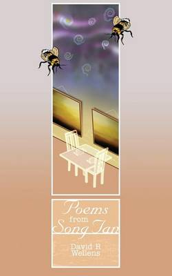 Poems from Song Tan by David R. Wellens