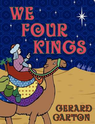 We Four Kings by Gerard Carton