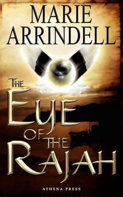 The Eye of the Rajah by Marie Arrindell